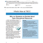 In TBCC's online scheduling program, students can see that a class is an OER class by looking at the textbook information for the class. In TBCC's print and online class schedule booklet, students can see that a class is an OER class by a designation to the right of the class listing. TBCC posts information about OER in the class schedule booklet.